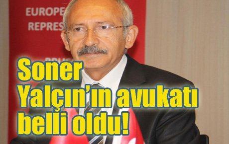 Soner Yalçın'ın avukatı belli oldu!