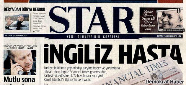 Star, bu kez kancayı F. Times'a taktı: 'İngiliz hasta'