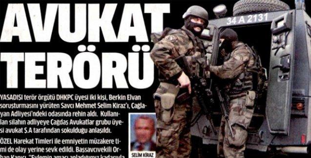Star gazetesi,  Çağlayan'da avukatları hedef gösterdi