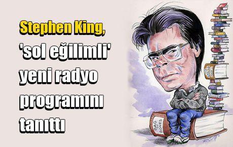 Stephen King 'sol eğilimli' yeni radyo programını tanıttı