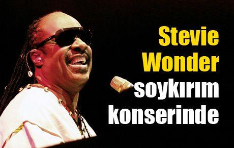Stevie Wonder soykırım konserinde
