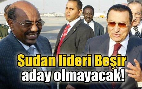 Sudan lideri Beşir aday olmayacak
