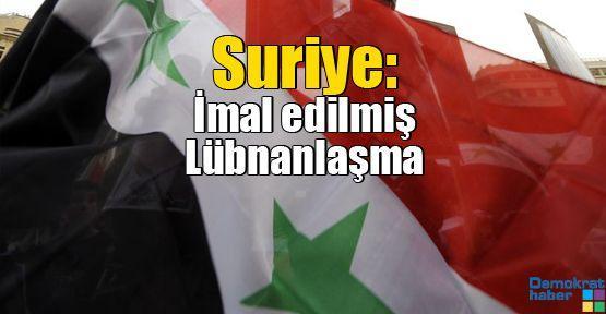 Suriye: İmal edilmiş Lübnanlaşma