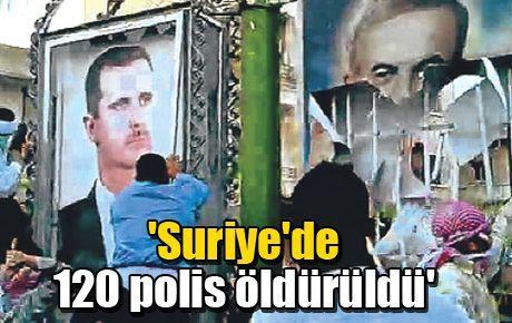 'Suriye'de 120 polis öldürüldü'