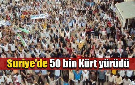 Suriye'de 50 bin Kürt yürüdü