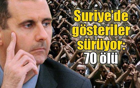 Suriye'de gösteriler sürüyor: 70 ölü