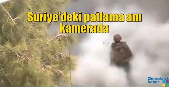 Suriye'deki patlama anı kamerada