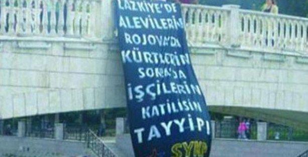 SYKP'nin 'Katilsin Tayyip' pankartına 301'den dava