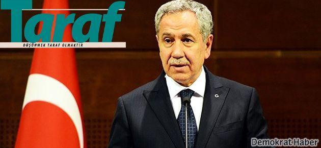 Taraf'tan Arınç'a özel sürmanşet: Hesap ver!