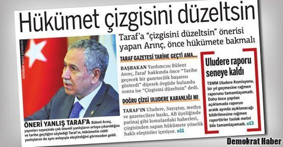 Taraf'tan Arınç'a yanıt: Hükümet çizgisini düzeltsin!