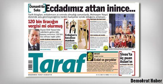 Taraf'tan Erdoğan'a Osmanlı'da seks yanıtı