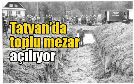 Tatvan'da toplu mezar açılıyor