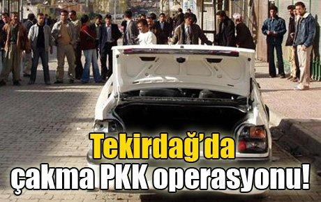 Tekirdağ'da çakma PKK operasyonu!