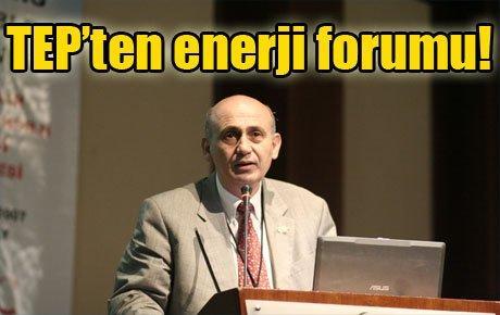 TEP'ten enerji forumu