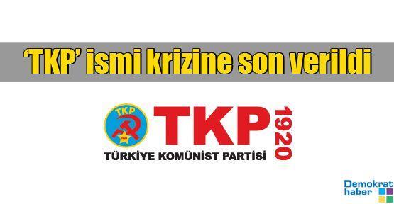 'TKP' ismi krizine son verildi