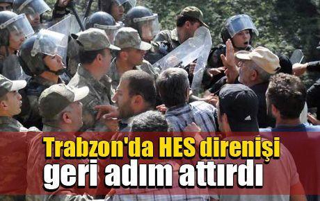 Trabzon'da HES direnişi geri adım attırdı