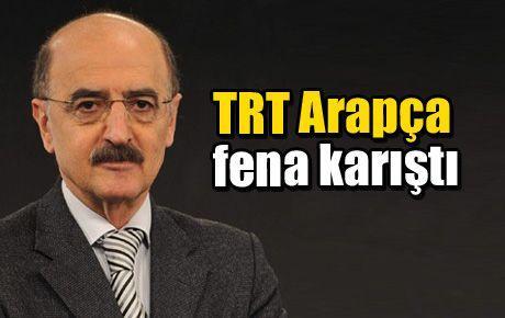 TRT Arapça fena karıştı