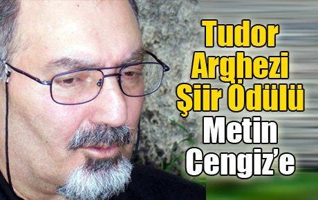 Tudor Arghezi Şiir Ödülü Metin Cengiz'e