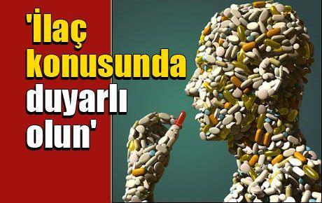 Türk Eczacıları Birliği: 'İlaç konusunda duyarlı olun'