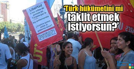 'Türk hükümetini mi taklit etmek istiyorsun?'