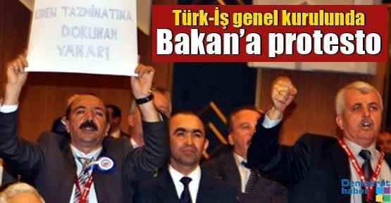 Türk-İş genel kurulunda Bakan'a protesto