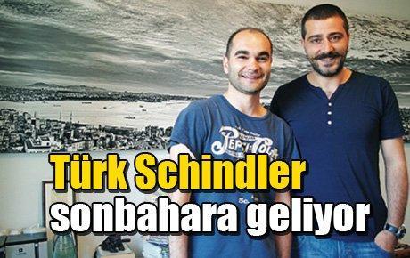 Türk Schindler sonbahara geliyor