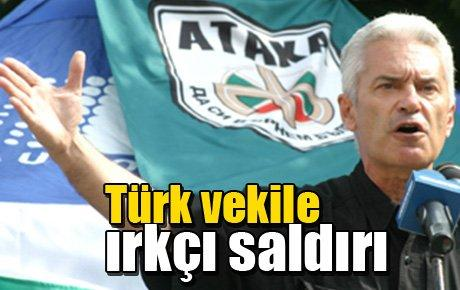 Türk vekile ırkçı saldırı