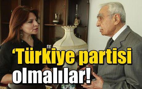'Türkiye partisi olmalılar!