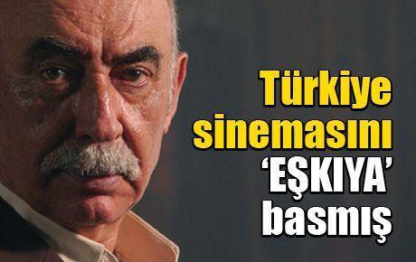 Türkiye sinemasını 'EŞKIYA' basmış