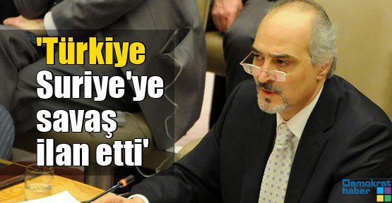 'Türkiye Suriye'ye savaş ilan etti'