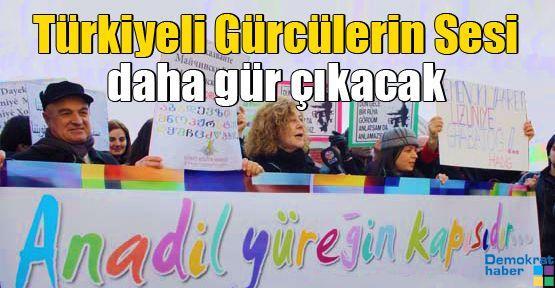 Türkiyeli Gürcülerin Sesi daha gür çıkacak