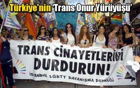 Türkiye'nin 'Trans Onur Yürüyüşü'