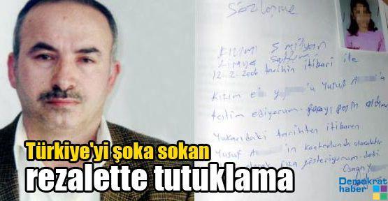 Türkiye'yi şoka sokan rezalette tutuklama