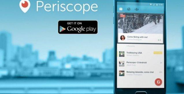 Twitter'ın canlı yayın uygulaması Periscope artık Android'de
