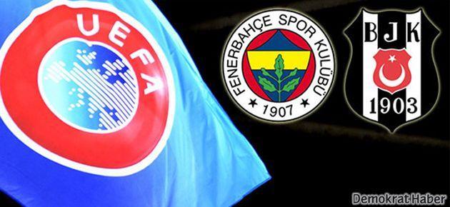 UEFA Beşiktaş'a ve F.Bahçe'ye ceza yağdırdı