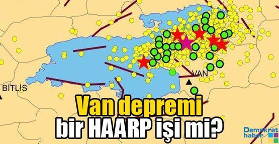 Van depremi bir HAARP işi mi?
