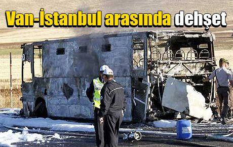 Van-İstanbul arasında dehşet
