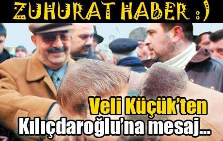 Veli Küçük'ten Kılıçdaroğlu'na mesaj…