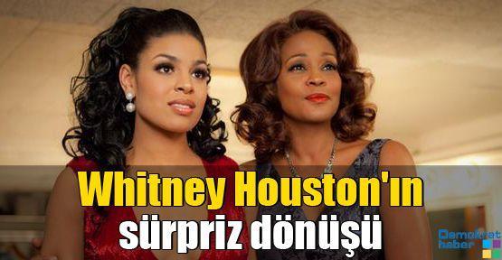 Whitney Houston'ın sürpriz dönüşü