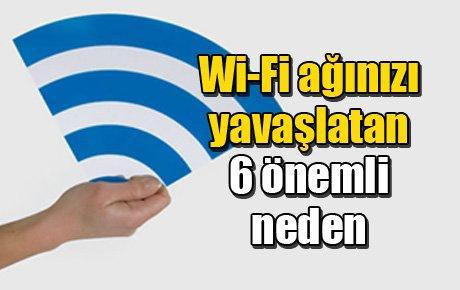Wi-Fi ağınızı yavaşlatan 6 önemli neden
