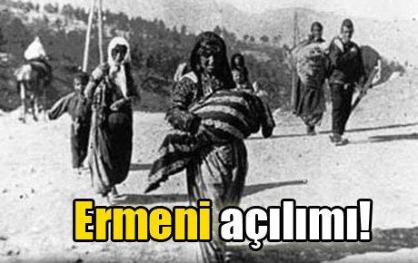 Yahudi açılımından sonra Ermeni açılımı