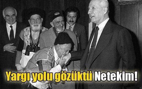 Yargı yolu gözüktü Netekim