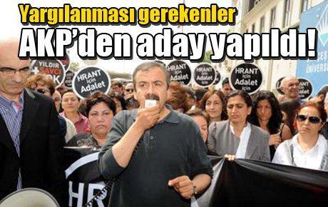Yargılanması gerekenler AKP'den aday yapıldı!