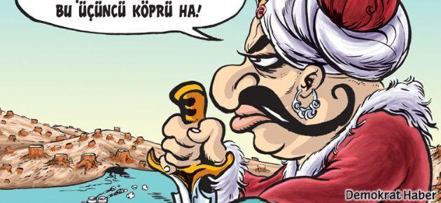 Yavuz Sultan Selim 3. Köprüden çok memnun!