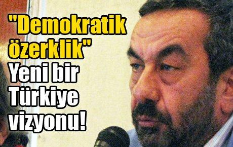 Yeni bir Türkiye vizyonu
