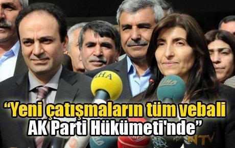 """""""Yeni çatışmaların tüm vebali AK Parti Hükümeti'nde"""""""