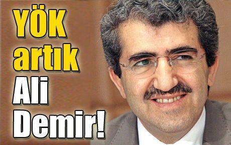 YÖK artık Ali Demir!