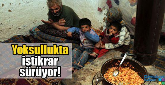 Yoksullukta istikrar sürüyor!