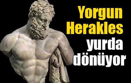 Yorgun Herakles yurda dönüyor