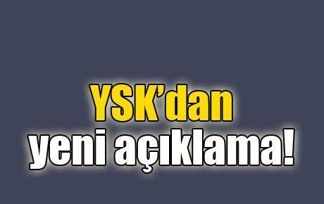 YSK yeni açıklama yaptı